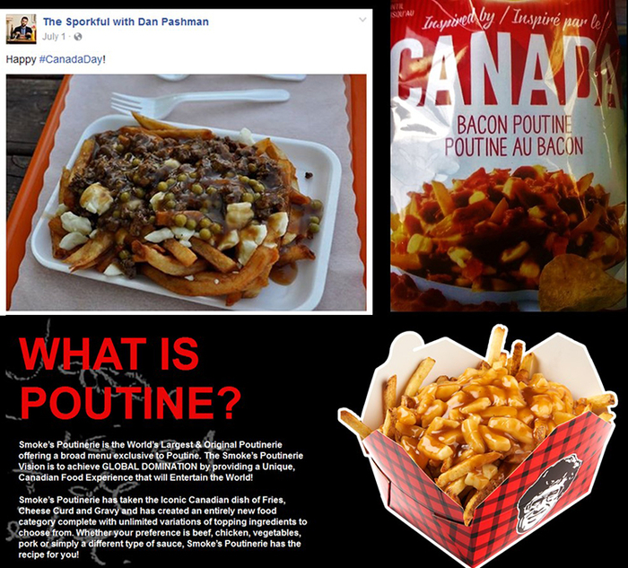 Collage of poutine Canadization examples. Upper left: The Sporkful happy Canada Day post on Facebook. Upper Right: poutine flavoured chips with the Canadian branding. Lower one: Smoke's poutinerie labeling poutine the Iconic Canadian dish.