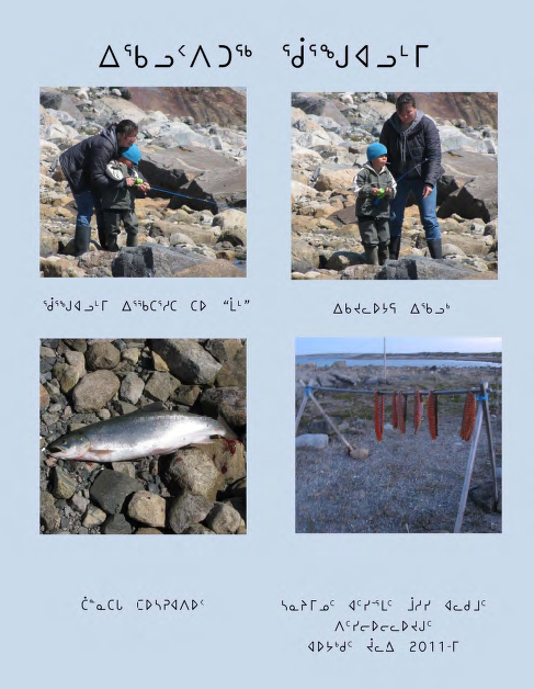 Elsie Kasudluak and her son Tau catching Arctic char at Qungualuk (Big Narrows). Top photos by Moses Atagotaaluk. Bottom photos by Elsie Kasudluak