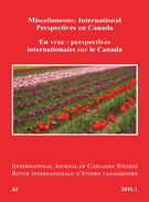 Couverture de Miscellaneous: International Perspectives on Canada, Numéro 43, 2011, p. 5-241, International Journal of Canadian Studies