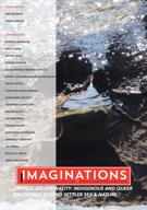 Couverture du numéro 'Critical Relationality: Queer, Indigenous, and Multispecies Belonging Beyond Settler Sex & Nature' de la revue 'Imaginations'