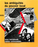 Couverture de Les ambiguïtés du pouvoir local,        Numéro 13 (53), printemps 1985, p. 3-204 International Review of Community Development
