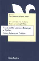 Couverture de French as the Common Language in Québec